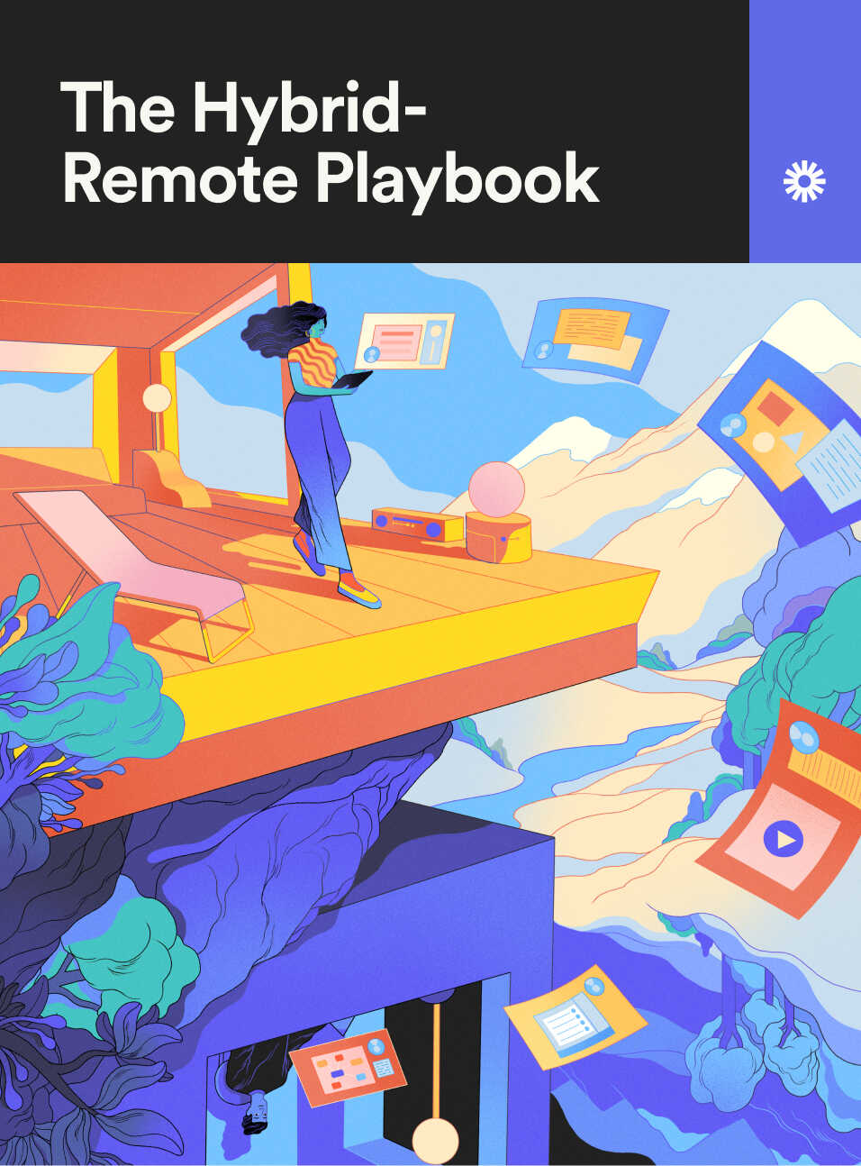 The Hybrid-Remote Playbook eBook Cover, with illustration of person holding a laptop in a modern building, with windows flying around them.